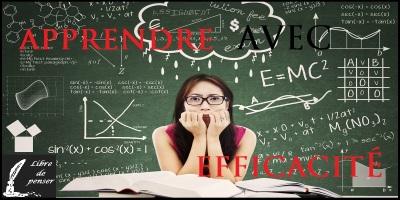 comment apprendre avec efficacité